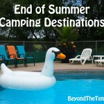 End of Summer Camping Destinations