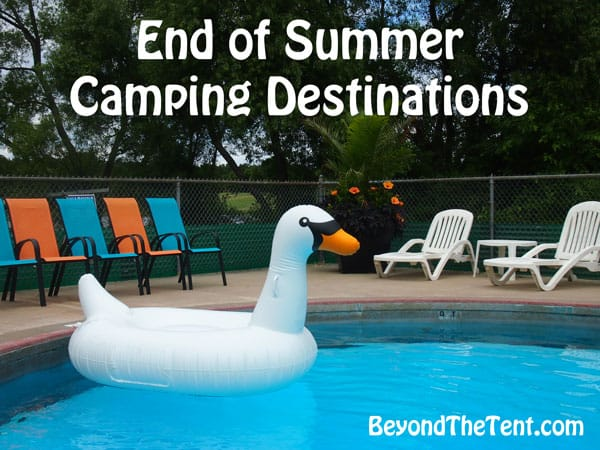 End of Summer Camping Destinations 7