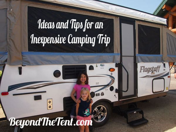 Ideas and Tips for an Inexpensive Camping Trip