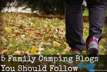 5 Family Camping Blogs You Should Follow beyond the tent review gear mn