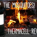 Stop The Mosquitoes! Thermacell Review