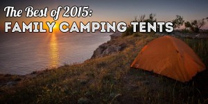 Best Family Camping Tents of 2015