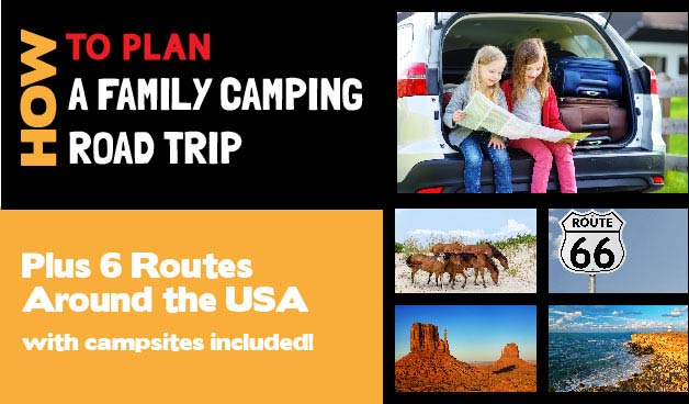 How to Plan The Perfect Family Camping Road Trip 56