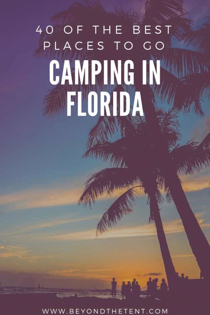 40 Best Places To Go Camping In Florida