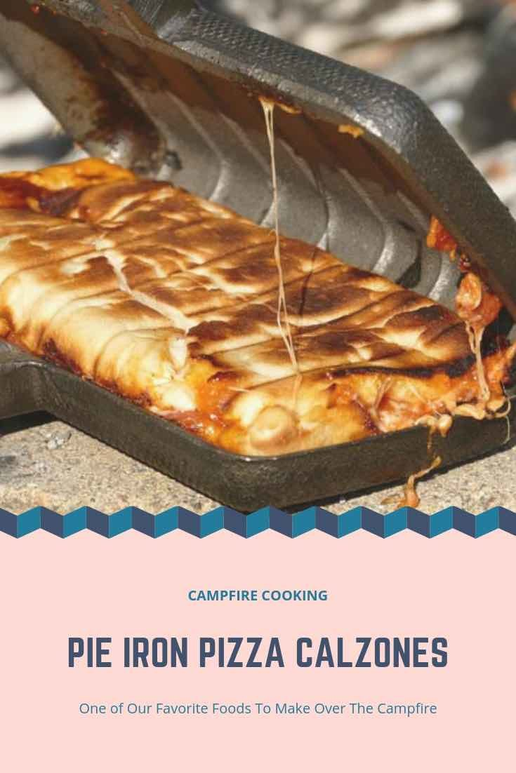 Enjoy the great taste of pizza while out camping with these amazingly simple Pie Iron Pizza Calzones.