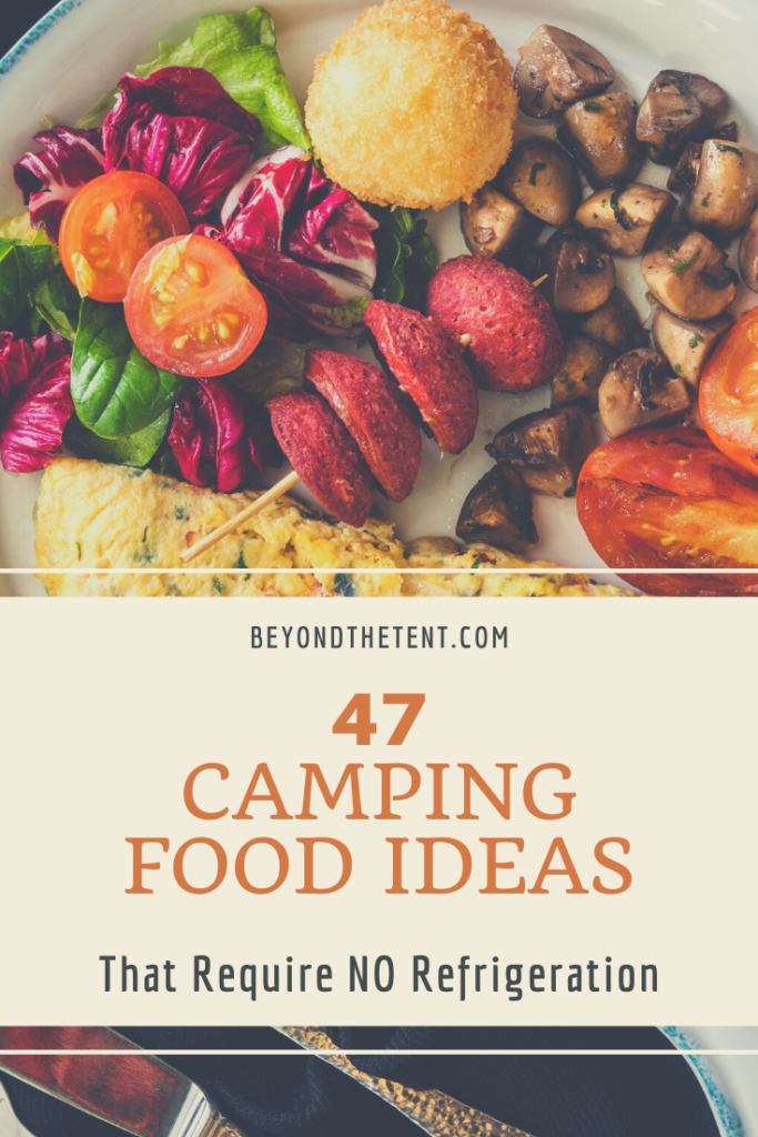 Camping Food Ideas - No Refrigeration - Pinterest